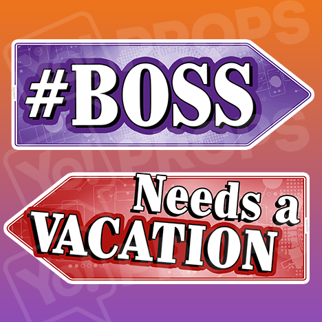 Corporate Prop 2.0 - Boss / Needs A Vacation