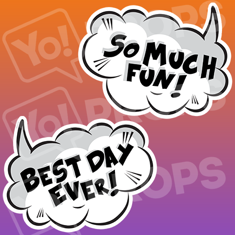 "Speech Bubble Prop – ""So Much Fun! / Best Day Ever!"""