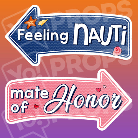 Wedding By The Sea Prop – Feeling Nauti / Mate of Honor