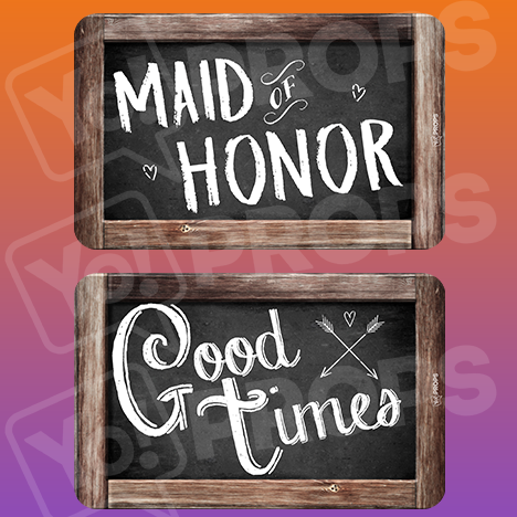 Rustic Wedding Prop – Maid of Honor / Good Times