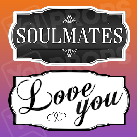 Classy Wedding Prop – Soulmates / Love You