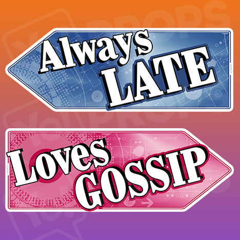 Corporate Prop 2.0 - Always Late / Loves Gossip