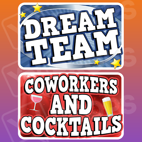 Corporate Prop 2.0 - Dream Team / Coworkers and Cocktails