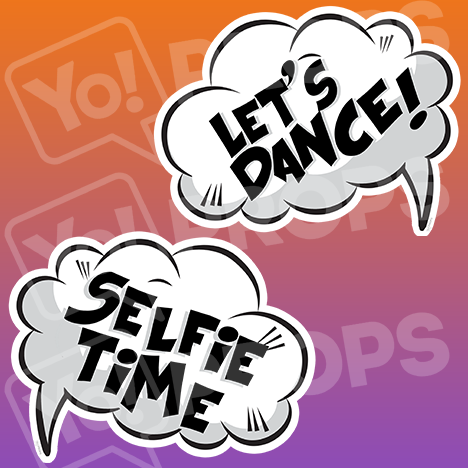 "Speech Bubble Prop – ""Let's Dance! / Selfie Time"""