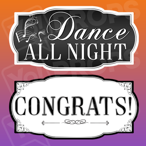 Classy Wedding Prop – Dance All Night / Congrats