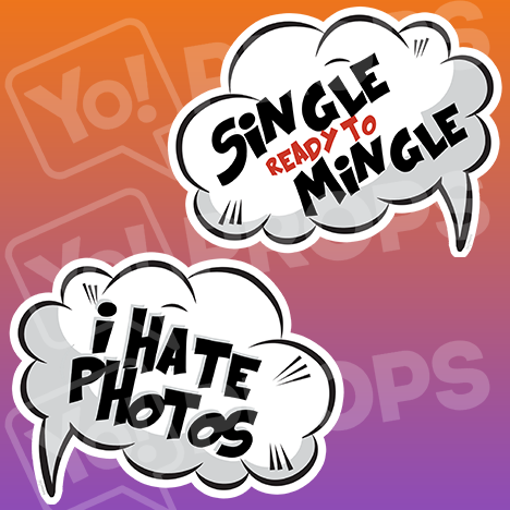 "Speech Bubble Prop – ""Single ready to Mingle / I Hate Photos"""
