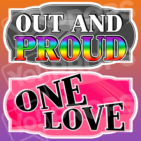"LGBT Prop – ""Out and Proud / One Love"""