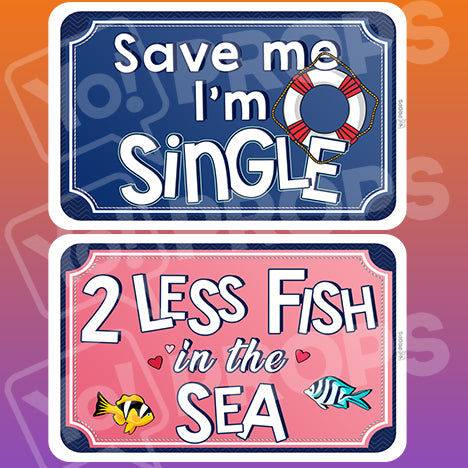 Wedding By The Sea Prop – Save Me / 2 Less Fish