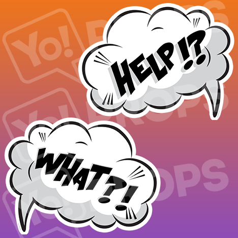 "Speech Bubble Prop – ""Help!? / What?!"""