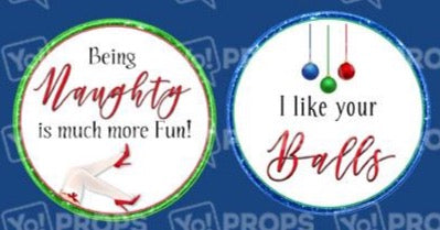 Adult Holiday Bundle-Naughty/I Like your Balls Prop