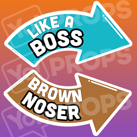 Corporate Prop - Like a Boss / Brown Noser