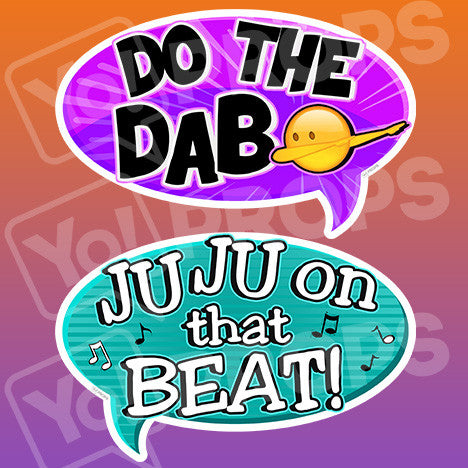 Viral 2.0 - Do the Dab & Juju on that Beat Bubble Sign