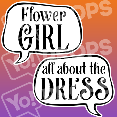 "Wedding Speech Prop – ""Flower Girl / All About The Dress"""