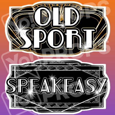 "Gatsby Prop – ""Speakeasy / Old Sport"""