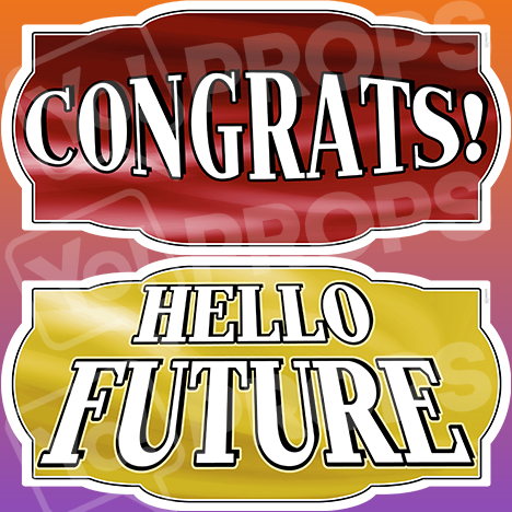 "Graduation Prop – ""Congrats! / Hello Future!"""