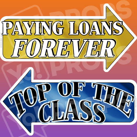 "Graduation Prop - ""Top Of The Class / Paying Loans Forever"""