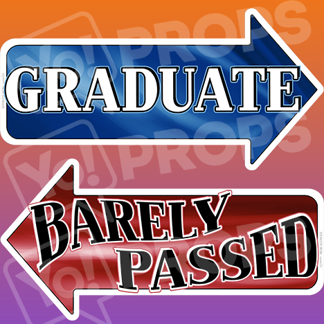 "Graduation Prop – ""Barely Passed / Graduate"""