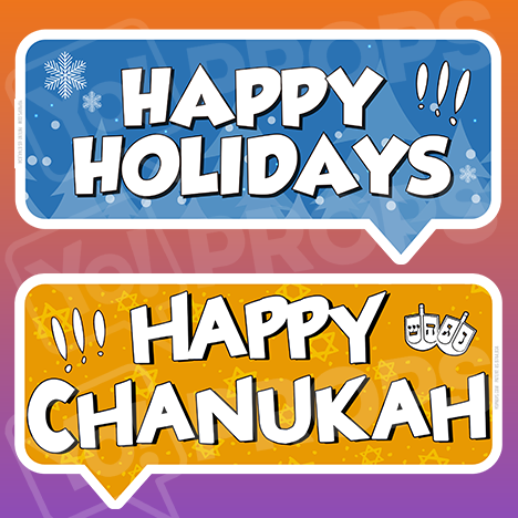 The Holiday/Christmas 2.0 Prop - (Happy Holidays/Happy Chanukah)