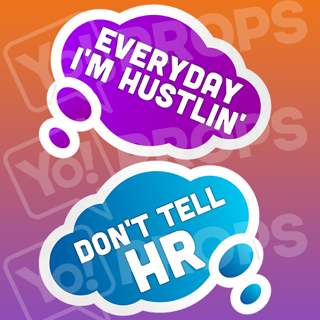 Corporate Prop - Everyday I'm Hustlin' / Don't Tell HR