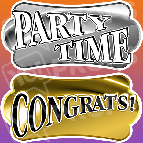"Mitzvah Prop – ""Party Time / Congrats!"""