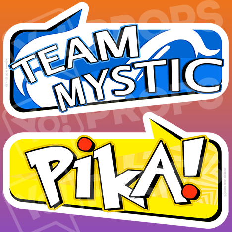 "Pokemon Prop – ""Team Mystic / Pika!"""