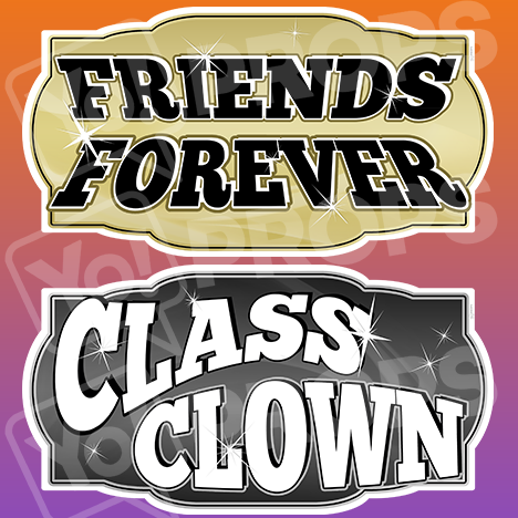 "Prom Prop - ""Friends Forever / Class Clown"""