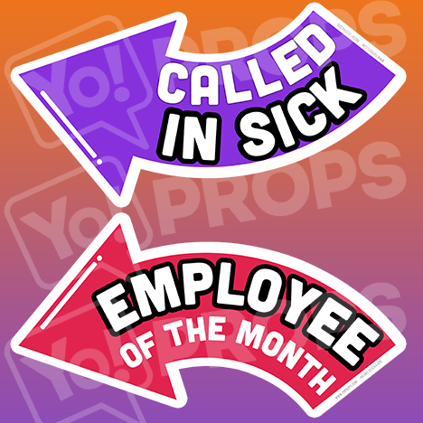 Corporate Prop - Called In Sick / Employee of the Month