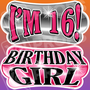 Sweet 16 – I'm 16!/Birthday Girl