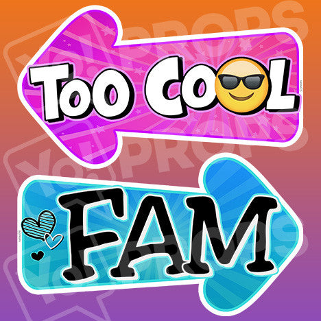 Viral 2.0 - Too Cool & FAM Arrow Sign