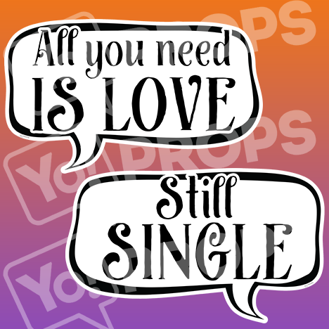 "Wedding Speech Prop – ""All You Need Is Love / Still Single"""