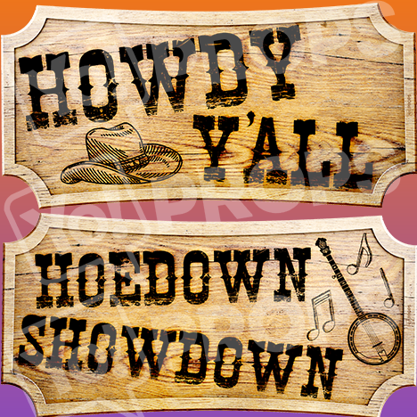"Western Prop – ""Howdy Y'all / Hoedown Showdown"""