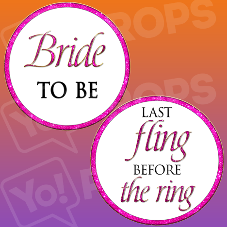 Bachelorette Party-Bride to Be/Last Fling Before the Ring