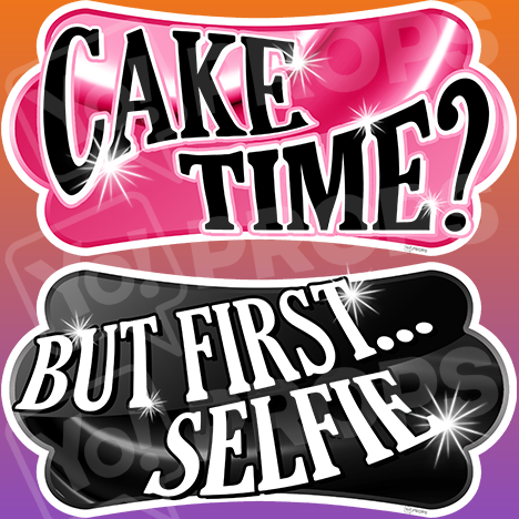 Sweet 16 – Cake Time?/But First…Selfie