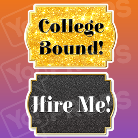 College Bound!/ Hire Me! Graduation Sign