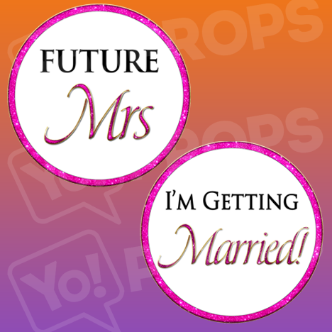 Bachelorette Party-Future Mrs/I'm Getting Married