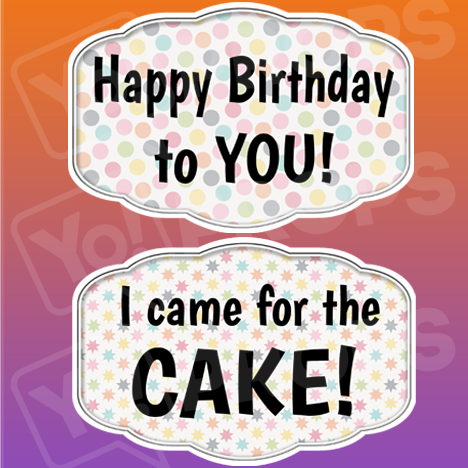Happy Birthday to you!/ Came for the Cake!