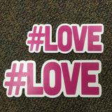 #LOVE – Hashtag – Large