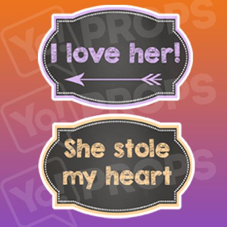 I Love Her/ She Stole my Heart Chalkboard Sign