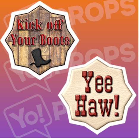 Kick off Your Boots/ Yee Haw Cowboy Sign