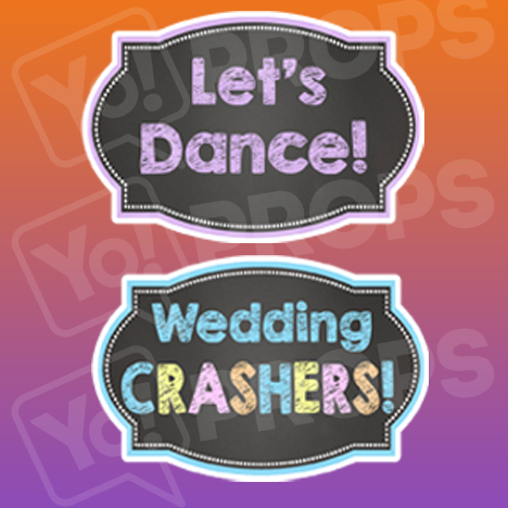 Let's Dance!/ Wedding Crashers! Chalkboard Sign