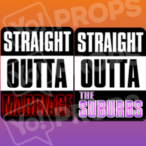 Straight Outta Suburbs/Marriage