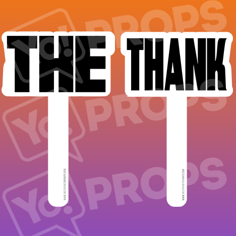 Wedding Stick Prop – The / Thank Sticks