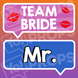 Wedding - Team Bride & Mr.