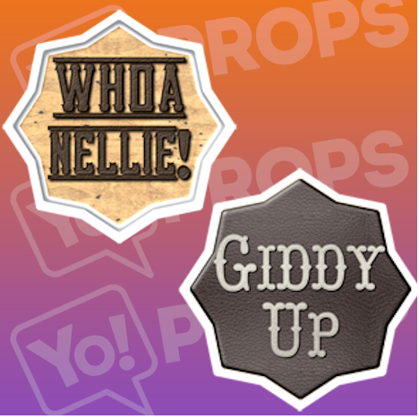 Whoa Nellie!/ Giddy Up Cowboy Sign