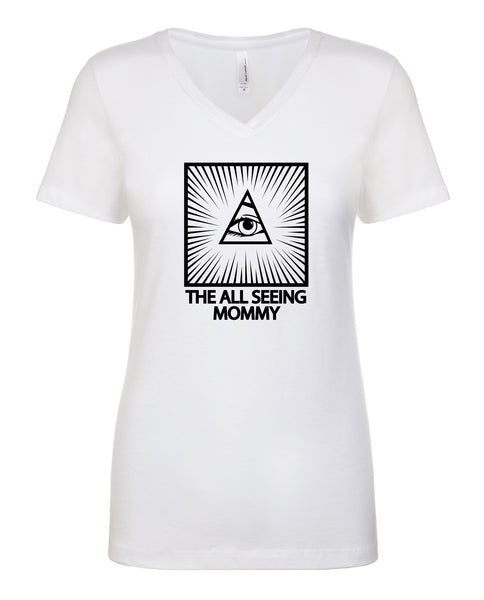 The All Seeing Mommy Shirt