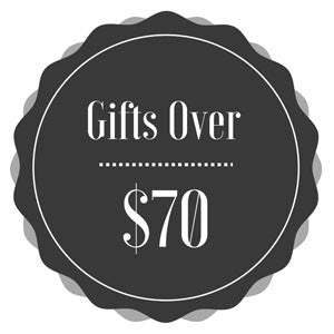 Gifts Over $70