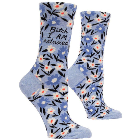 Bitch I am Relaxed - Women's Socks