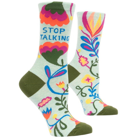 Stop Talking - Women's Socks