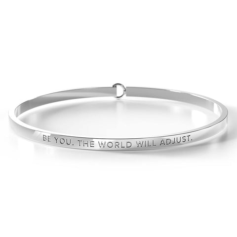 Be You. The World Will Adjust Bangle