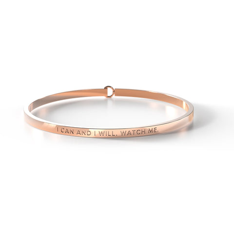 I Can And I Will. Watch Me Bangle